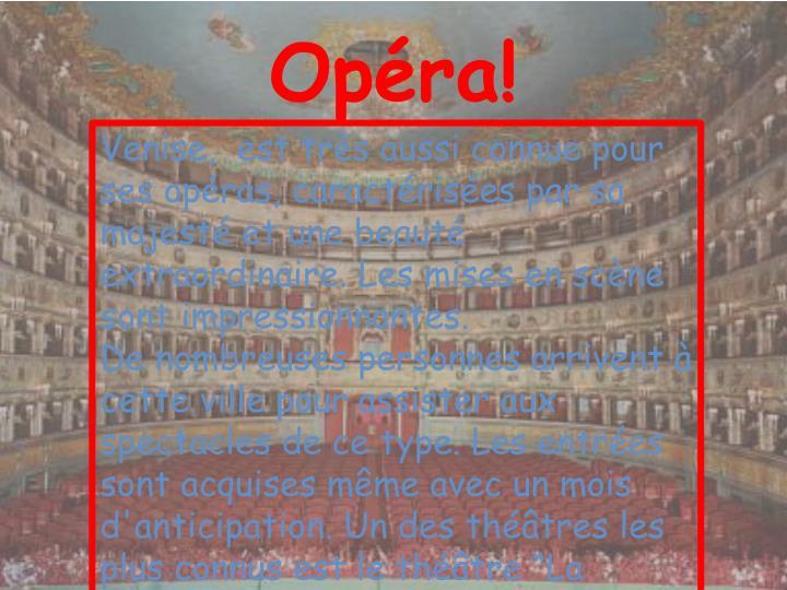 Opéra!