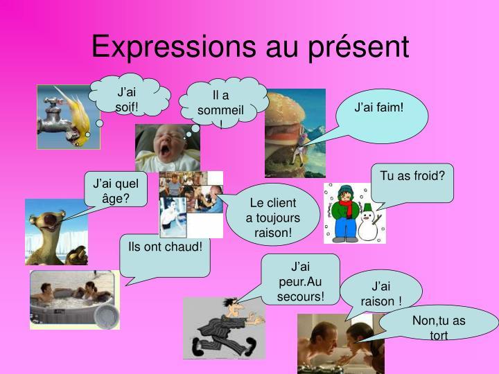 Expressions au présent