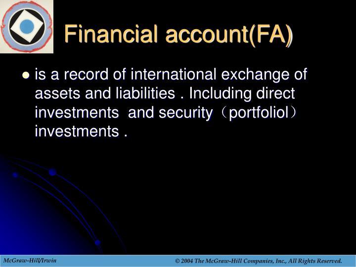 Financial account(FA)