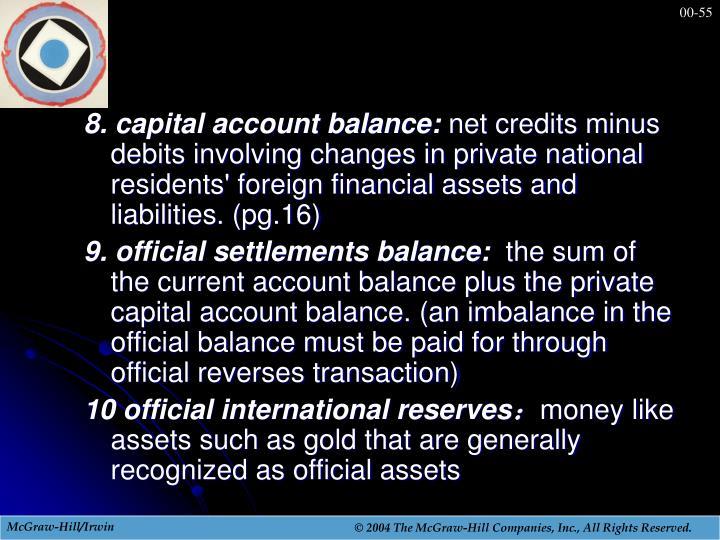 8. capital account balance: