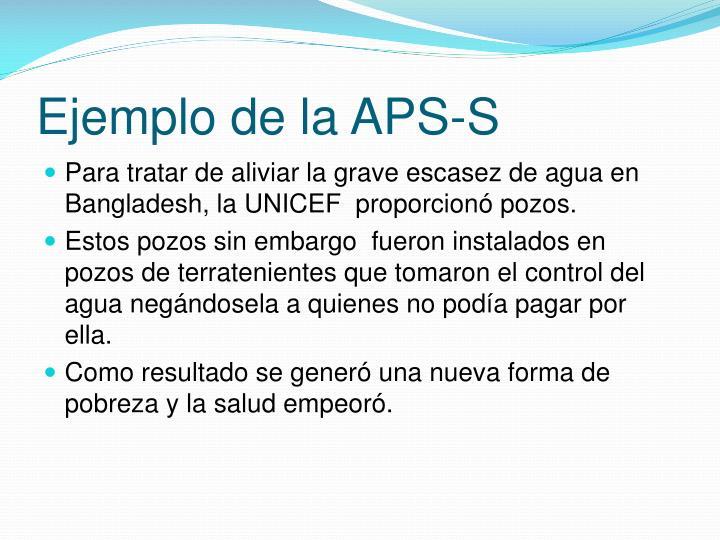 Ejemplo de la APS-S
