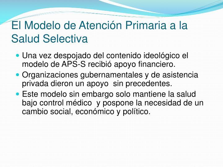 El Modelo de Atención Primaria a la Salud Selectiva