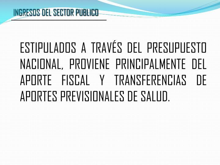 INGRESOS DEL SECTOR PUBLICO