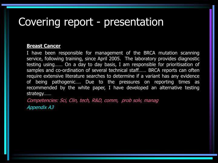 Covering report - presentation