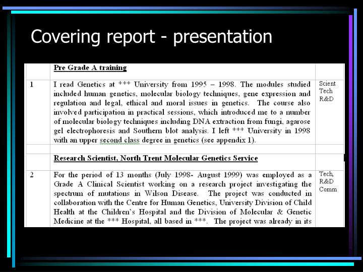 Covering report - presentation