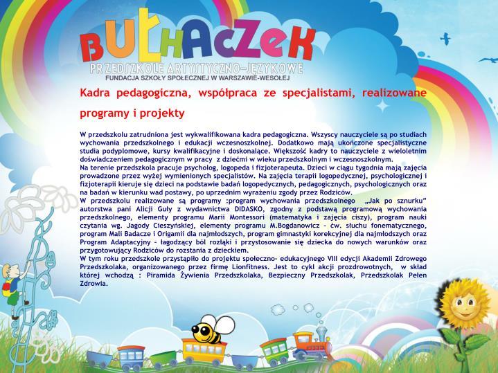 Kadra pedagogiczna, współpraca ze specjalistami, realizowane programy i projekty