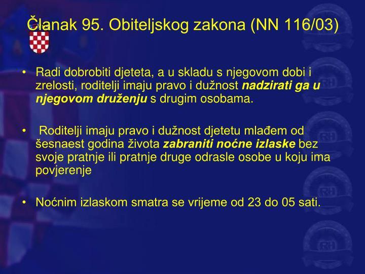 Članak 95. Obiteljskog zakona (NN 116/03)