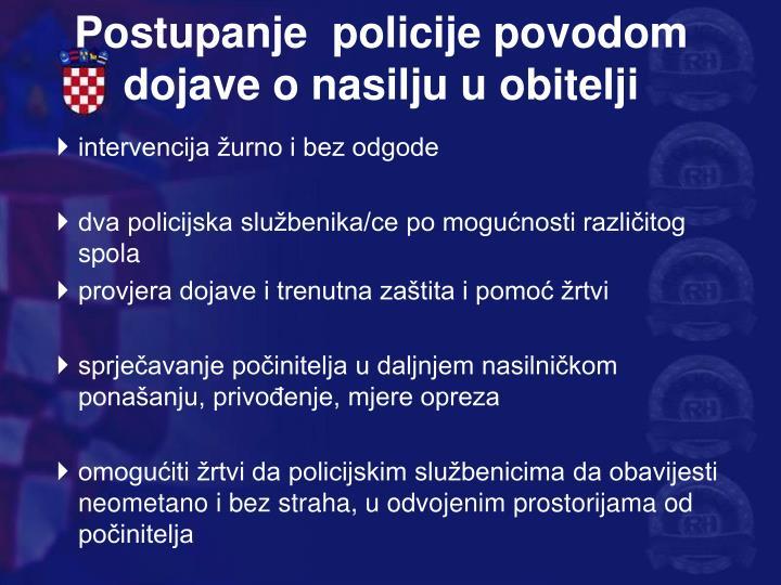 Postupanje  policije povodom dojave o nasilju u obitelji