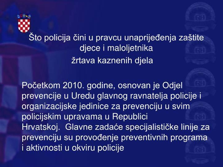 Što policija čini u pravcu unaprijeđenja zaštite djece i maloljetnika