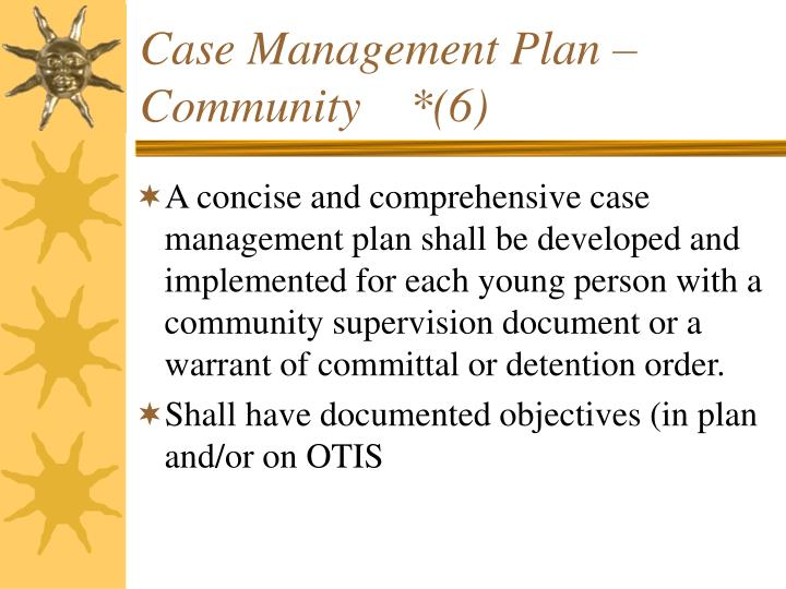 Case Management Plan –