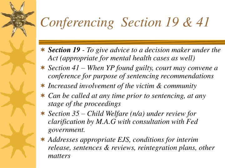 Conferencing  Section 19 & 41