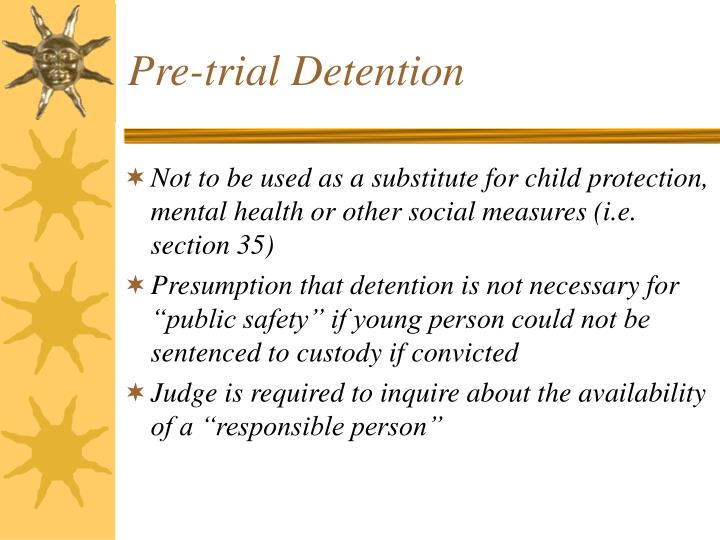Pre-trial Detention