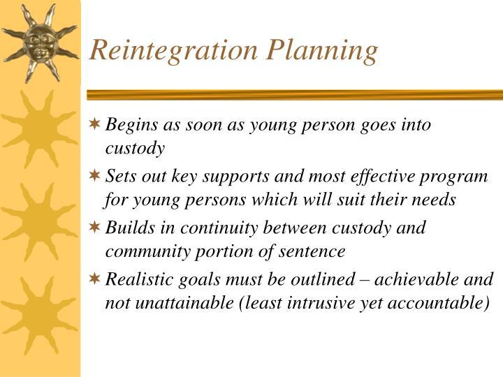 Reintegration Planning