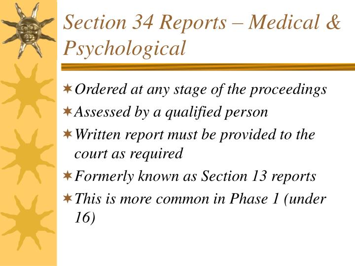 Section 34 Reports – Medical & Psychological