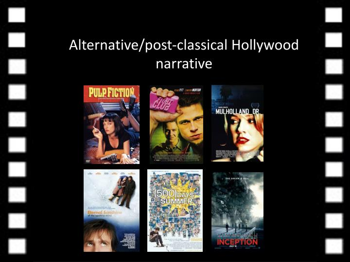 Alternative/post-classical Hollywood narrative