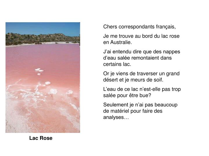 Chers correspondants français,