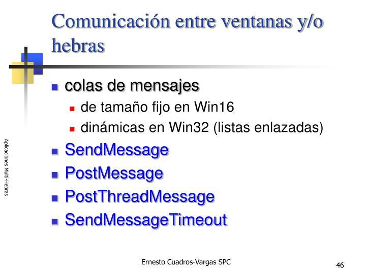 Comunicación entre ventanas y/o hebras
