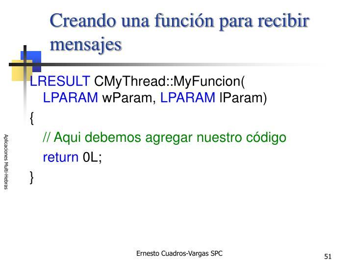 Creando una función para recibir mensajes
