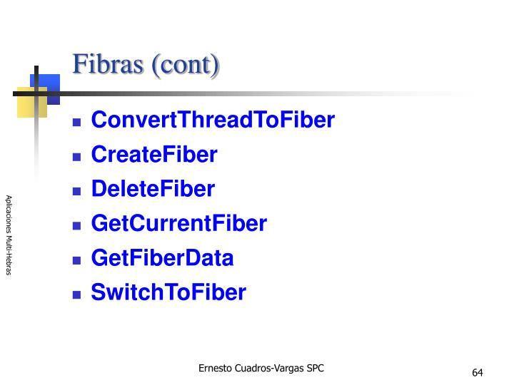 Fibras (cont)