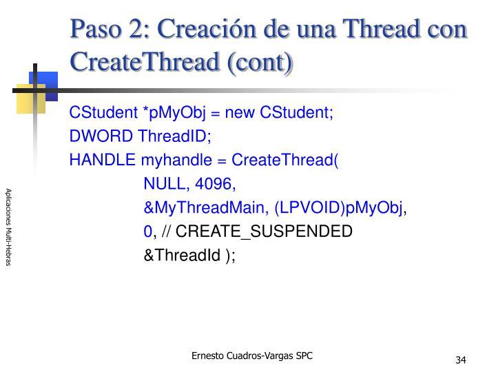 Paso 2: Creación de una Thread con CreateThread (cont)
