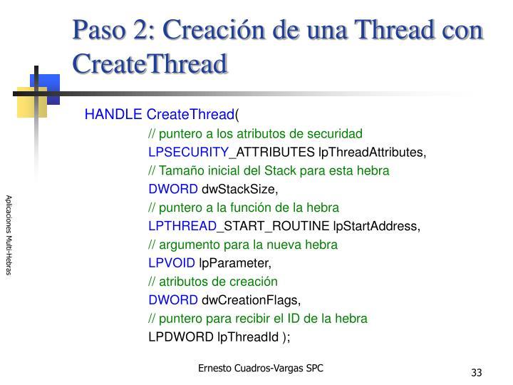 Paso 2: Creación de una Thread con CreateThread