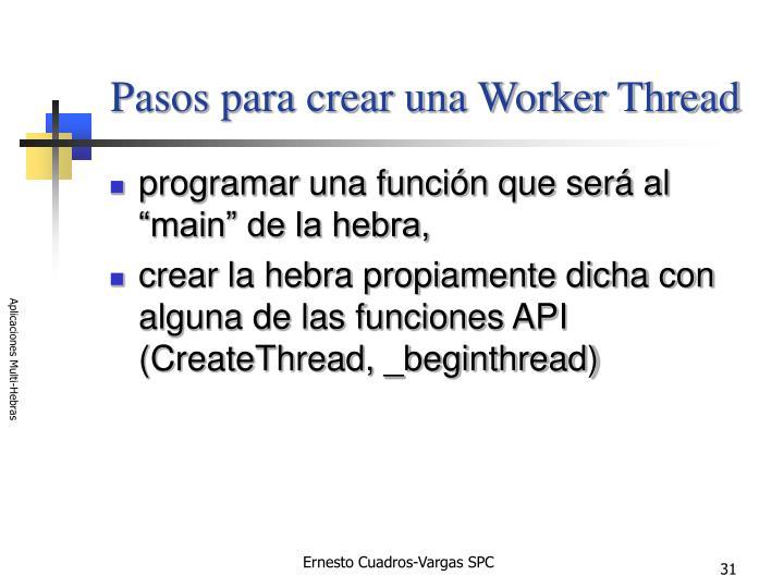 Pasos para crear una Worker Thread