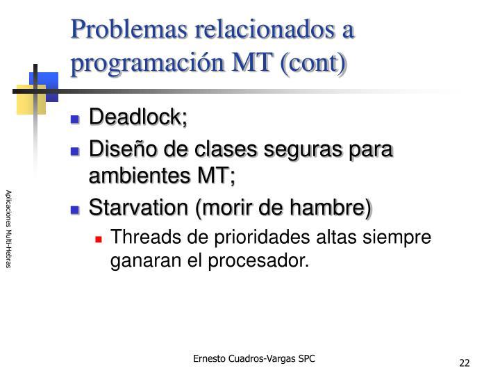Problemas relacionados a programación MT (cont)
