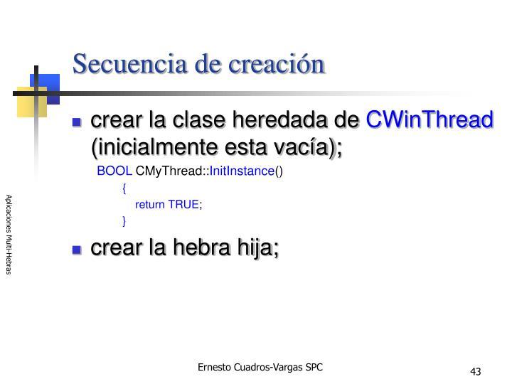 Secuencia de creación