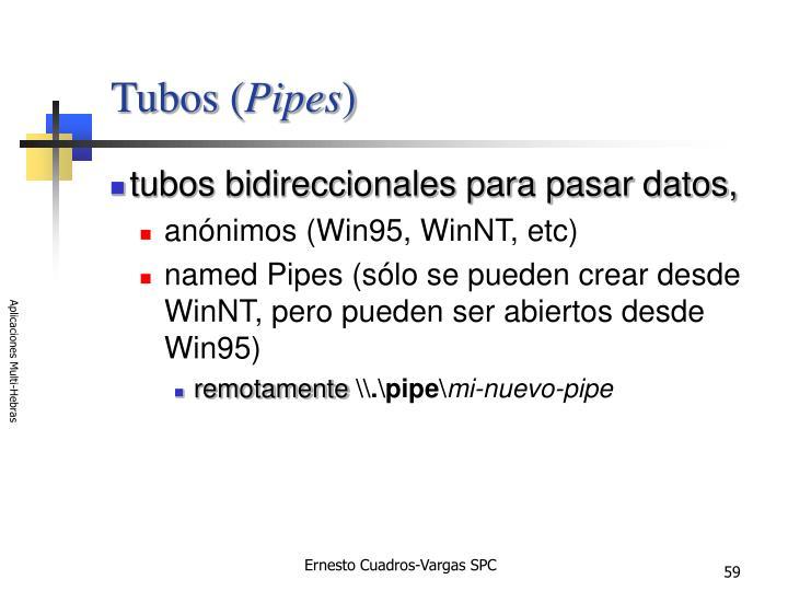 Tubos (