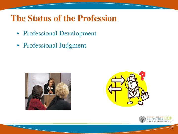 The Status of the Profession