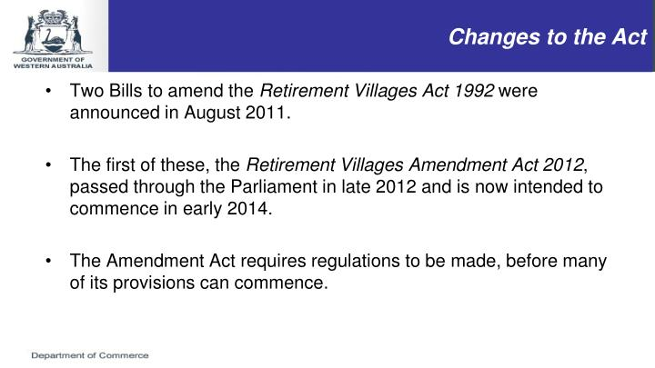 Changes to the Act