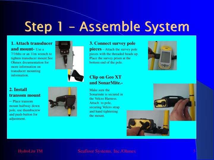 Step 1 assemble system
