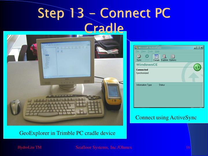 Step 13 - Connect PC Cradle