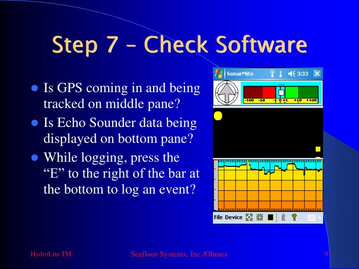 Step 7 – Check Software