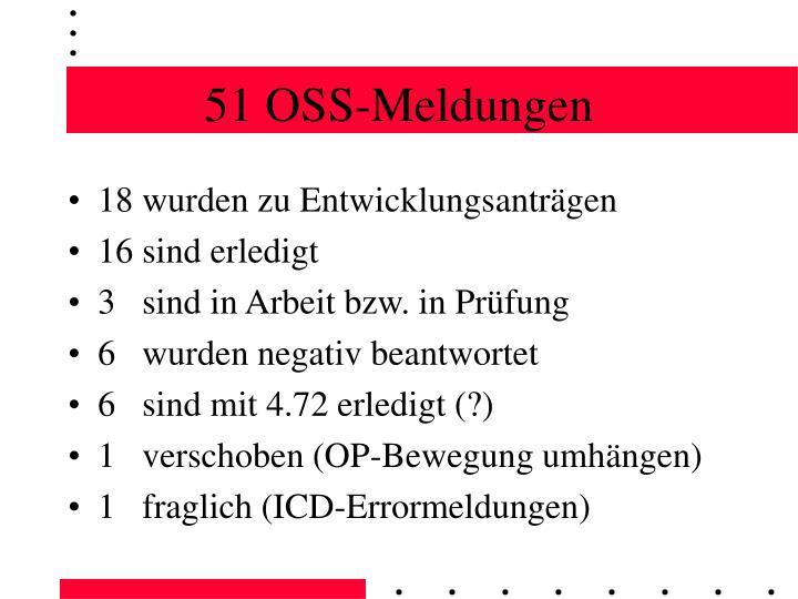 51 OSS-Meldungen