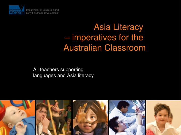 Asia literacy imperatives for the australian classroom