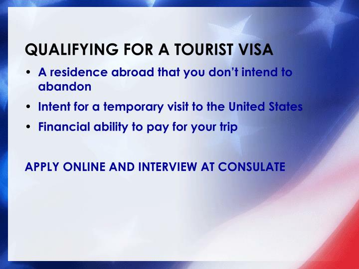 Qualifying for a tourist visa