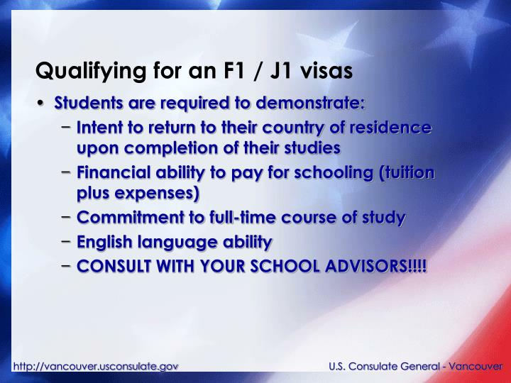 Qualifying for an F1 / J1 visas