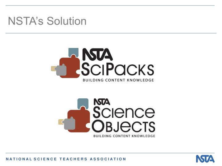 NSTA's Solution