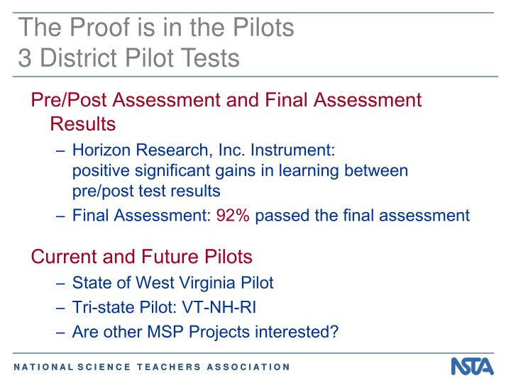 The Proof is in the Pilots