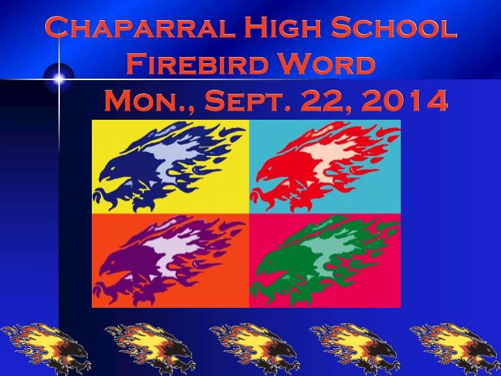 Chaparral high school firebird word mon sept 22 2014