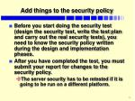 add things to the security policy