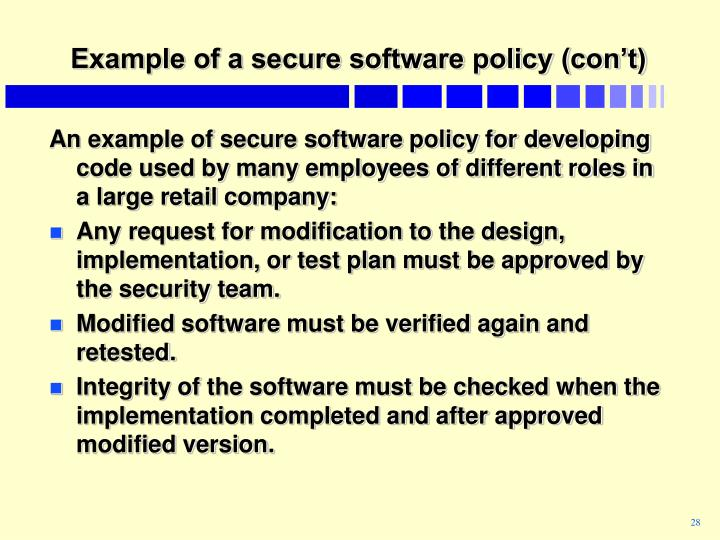 Example of a secure software policy (con't)