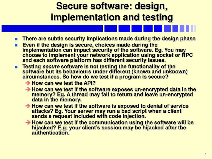 Secure software: design, implementation and testing