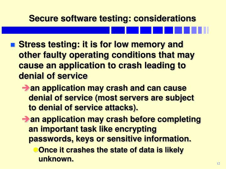 Secure software testing: considerations