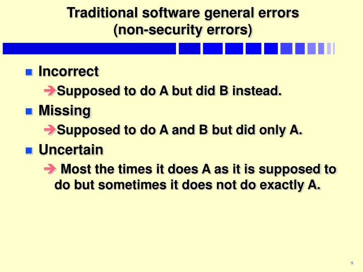 Traditional software general errors