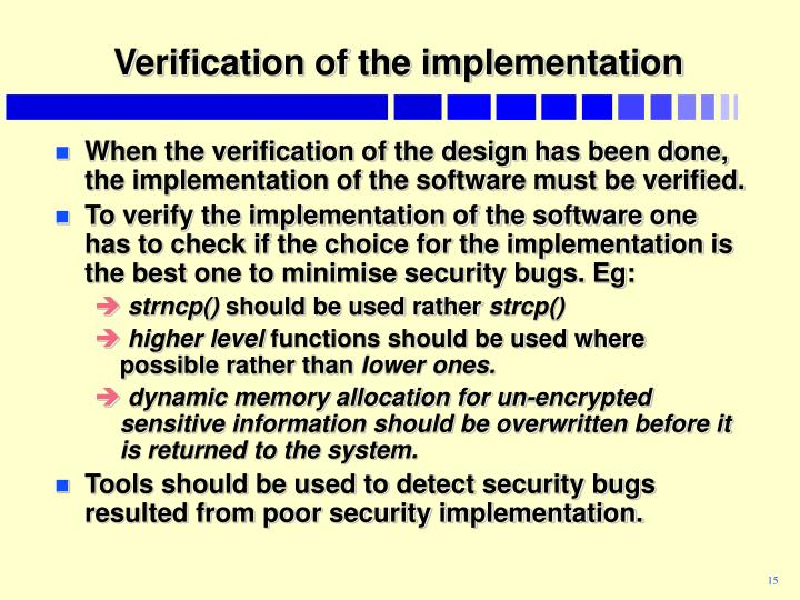 Verification of the implementation