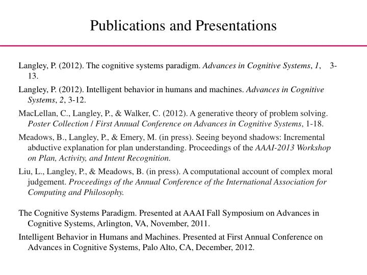 Langley, P. (2012). The cognitive systems paradigm.