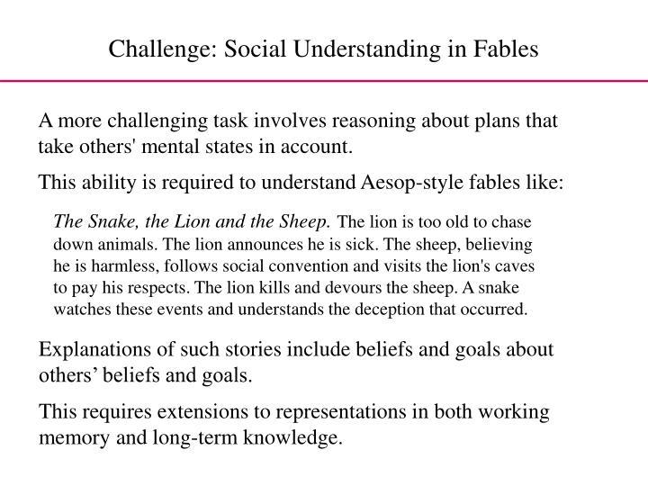 Challenge: Social Understanding in Fables