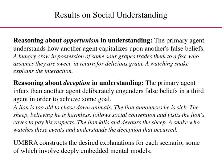 Results on Social Understanding